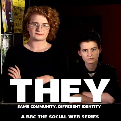 'THEY' a BBC The Social web series